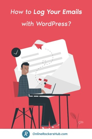 How to Log Your Emails with WordPress? - Pinterest Image