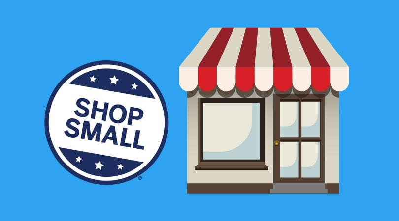 Shop Small Business Saturday - Support Local