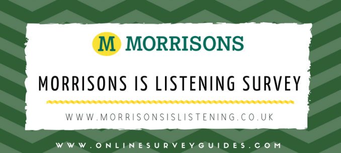 Morrisons Is Listening Survey