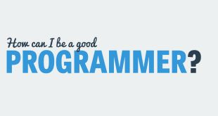 how to be a good programmer