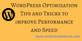 WordPress Optimization Tips and Tricks to improve Performance and Speed