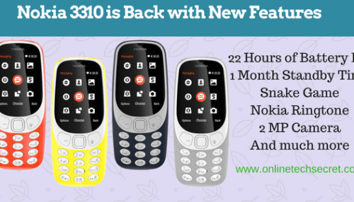 The Nokia 3310 is Back with New Features and Design