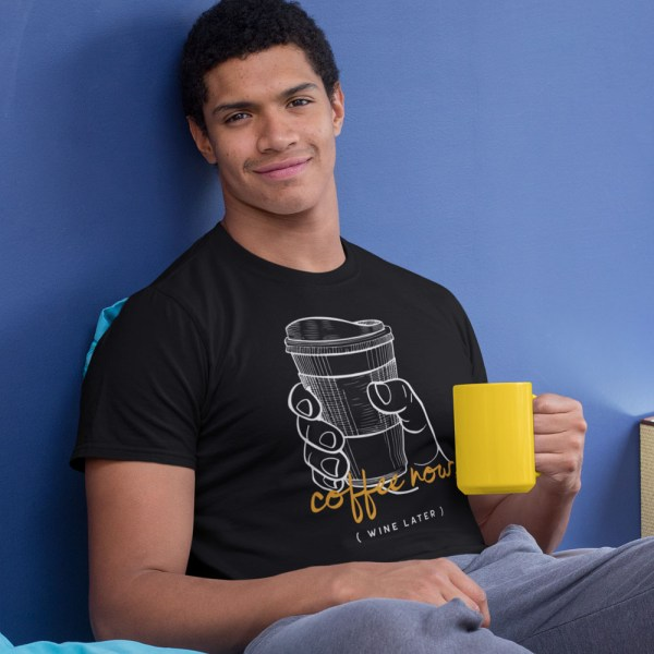 Coffee Now, Wine Later Men T Shirts
