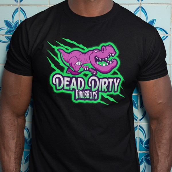 Dead Dirty Dinosaurs Men T Shirts On the Charge