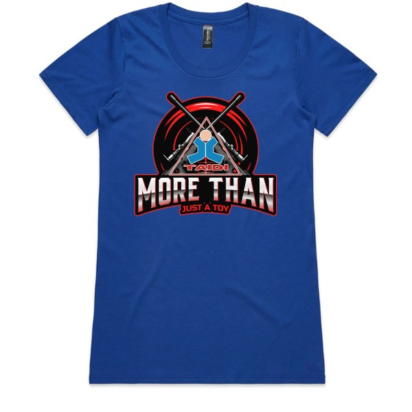 TAIDI More Than Just a Toy Crest Ladies Royal T Shirts