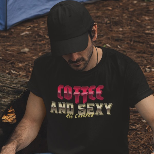 Coffee and Sexy All Covered Men T Shirts