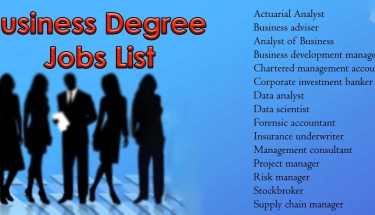 Business Degree Jobs – List of Business Degree Jobs