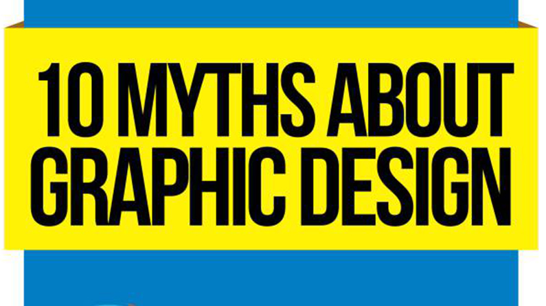 Infographic: 10 Myths About Graphic Design