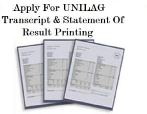 Apply for UNILAG Transcript,UNILAG Transcript application,Unilag Statement of result