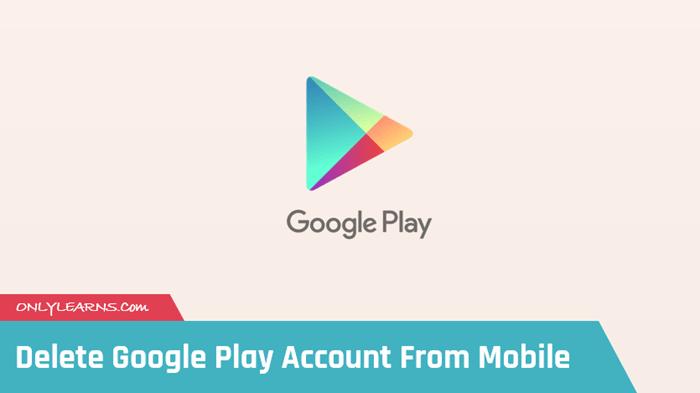 Mobile-se-google-play-account-delete-kaise-kare