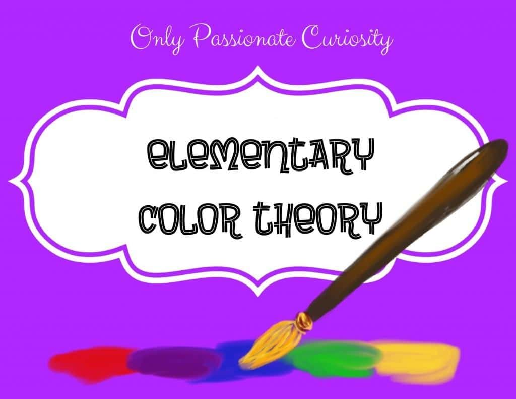 Elementary Color Theory And A Free Color Words Printable Only Passionate Curiosity