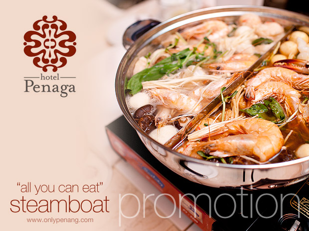 All you can eat Steamboat Buffet, Hotel Penaga Penang