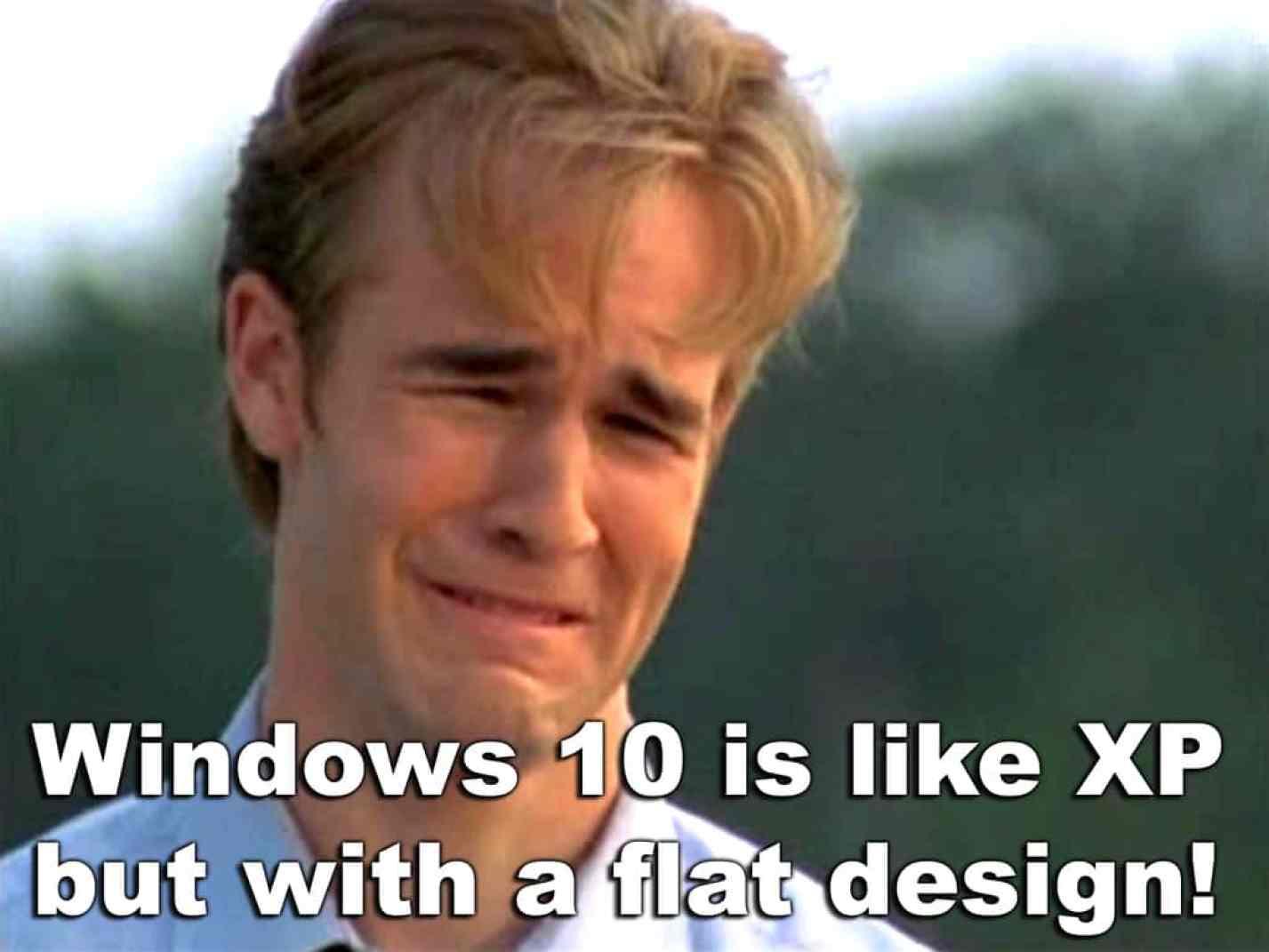 Windows 10 looks like XP