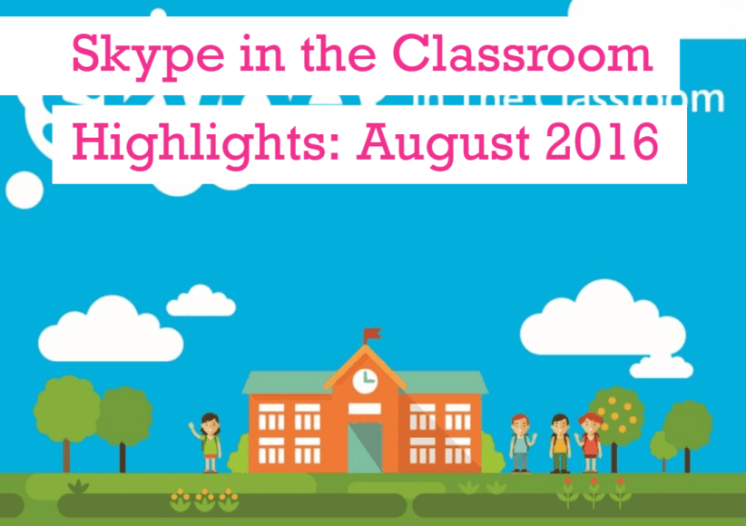 Skype in the Classroom gets some attention in August 2016