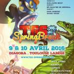 [Dossier] TGS Springbreak 2016 : le printemps des geeks