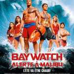 [Critique] BAYWATCH – ALERTE À MALIBU