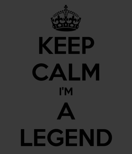 keep-calm-i-m-a-legend