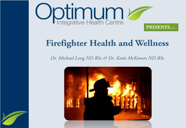 Firefighter Health and Wellness - Optimum Integrative