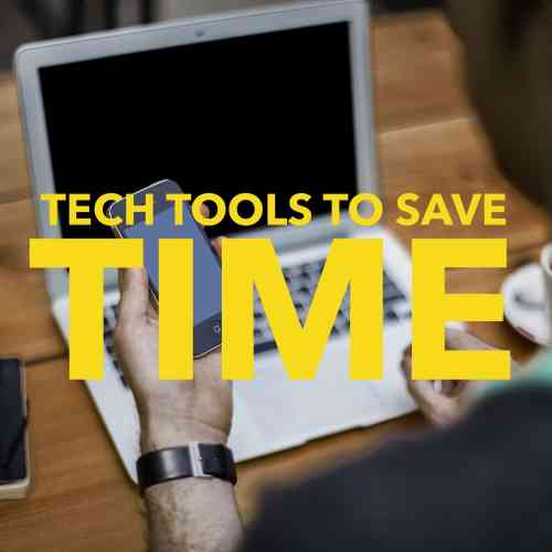 tech tools to save time title