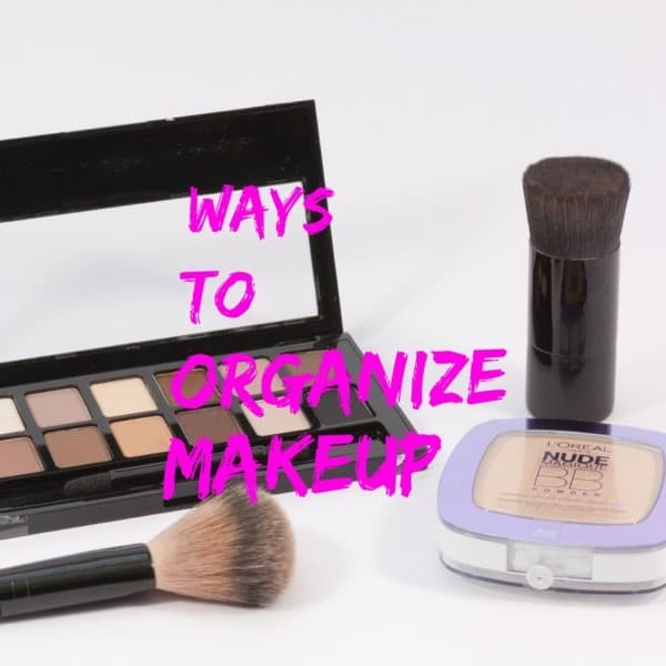 Ways to Organize Makeup title