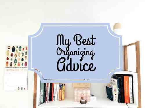 My Best Organizing Advice Blog Title