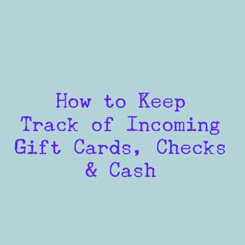 how to keep track of incoming gift cards, checks & cash