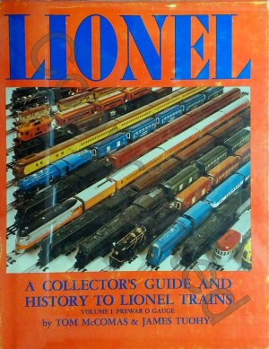 Lionel - A Collector's Guide and History V1