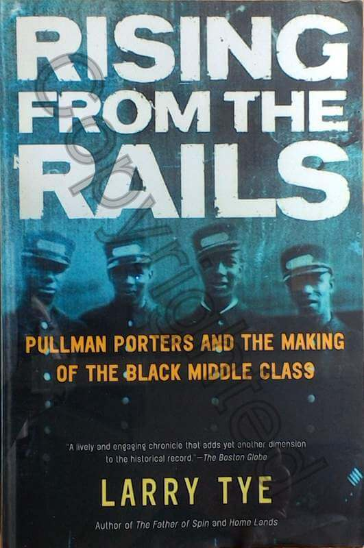 Rising from The Rails - Pullman Porter