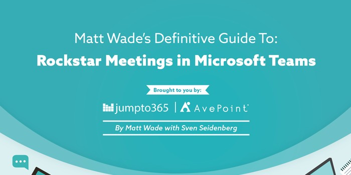 The Definiive Guide to Rockstar Meetings in Microsoft Teams