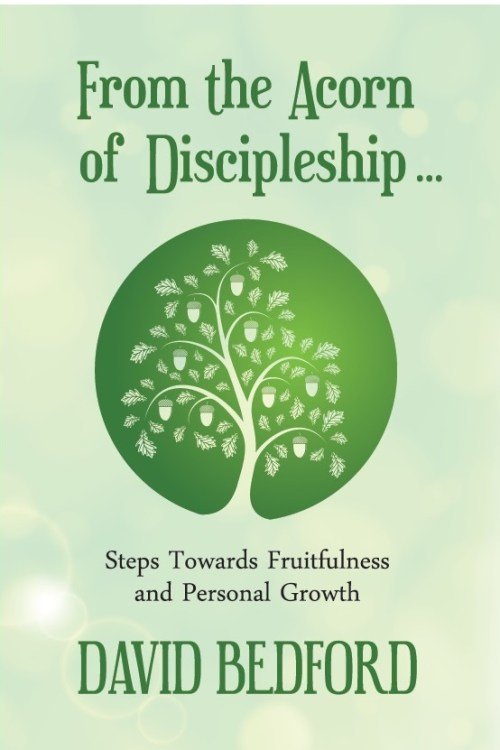 From the Acorn of Discipleship