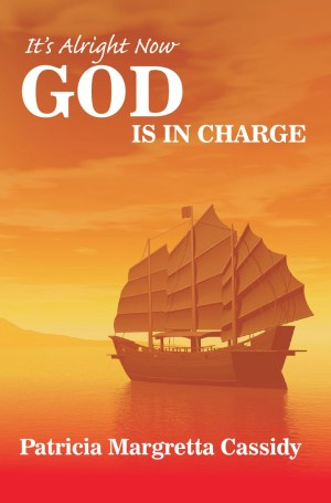 Its Alright Now God is in Charge