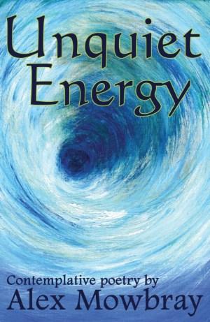Unquiet Energy