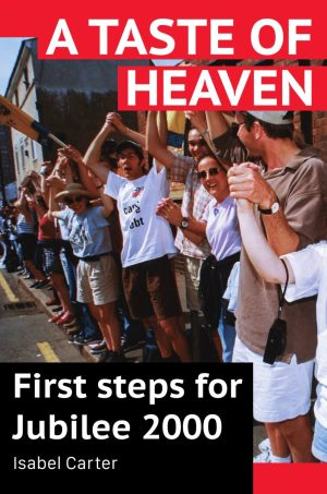 A Taste of Heaven - First steps for Jubilee 2000