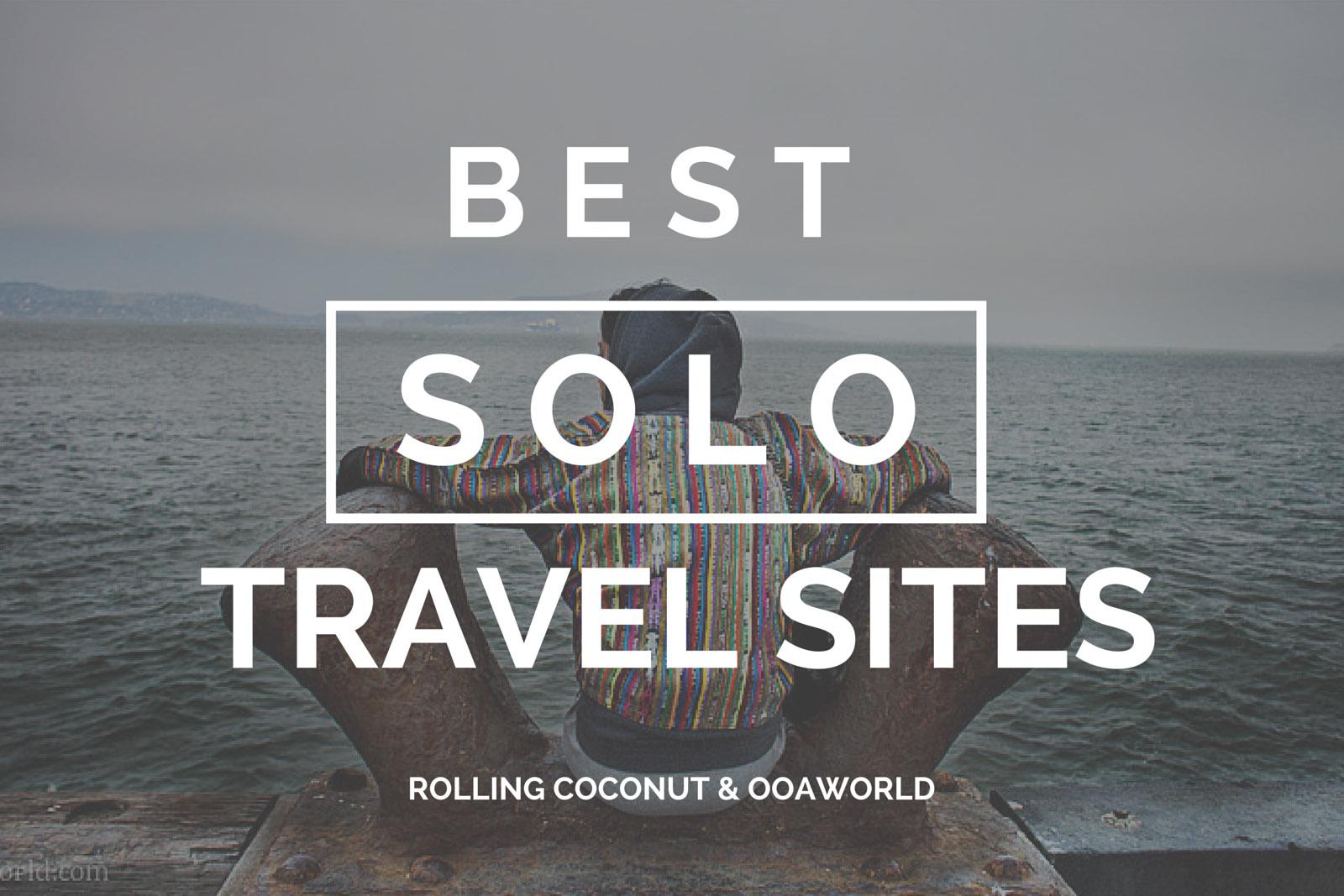 Best Solo Travel Sites OOAworld Photo Ooaworld