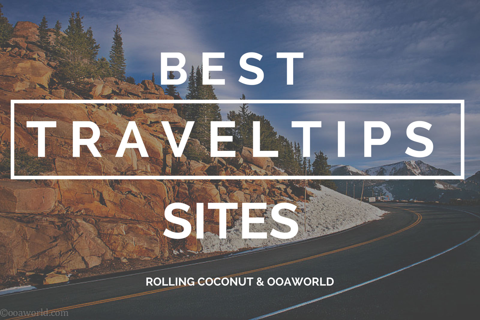 Best Travel Tips Sites Ooaworld Photo Ooaworld