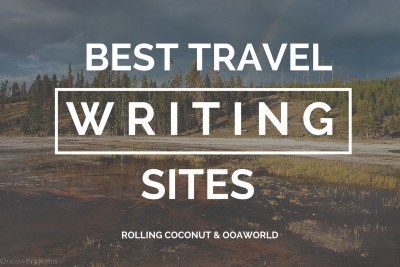 Best Travel Writing Sites Ooaworld Photo Ooaworld