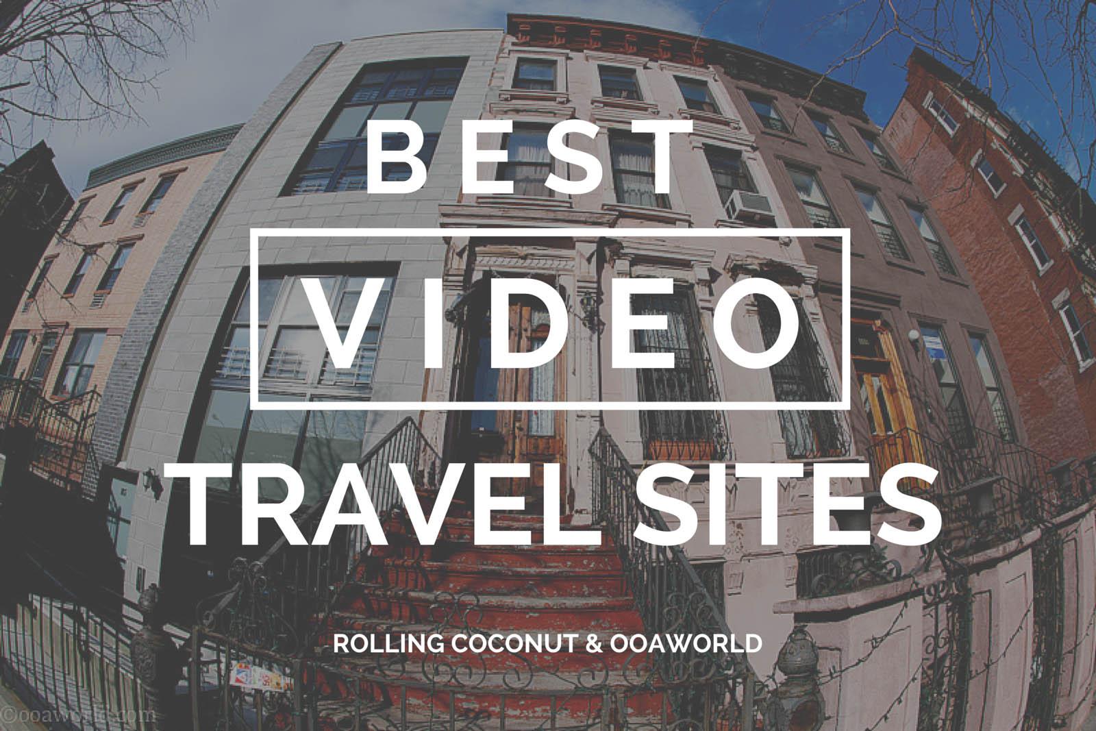 Best Travel Video Sites OOAworld Photo Ooaworld