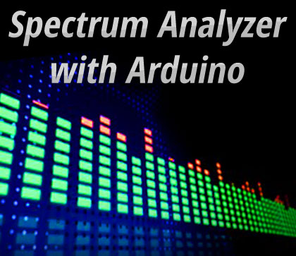 Spectrum Analyzer with Arduino | Open Electronics