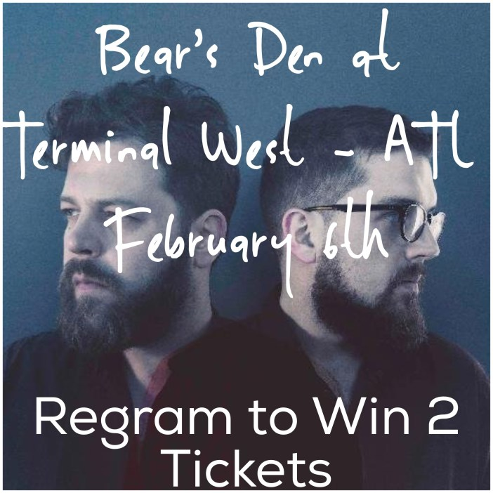Bear's Den ticket giveaway