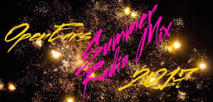 OpenEars Summer Radio Mix 2017 - A Spotify Playlist