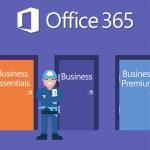 Comparatif des licences Office 365 Business Essentials vs Business vs Premium