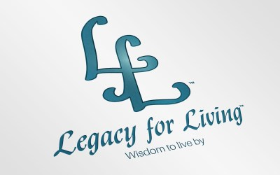 Legacy for Living