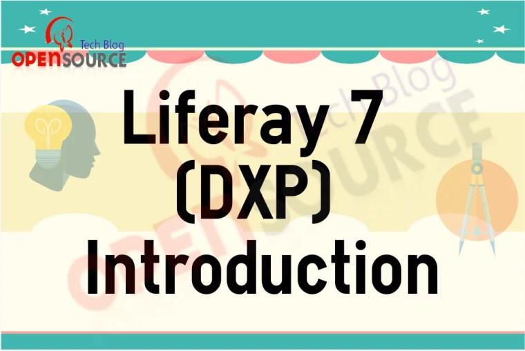 Liferay 7 (DXP) introduction