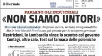 """Su """"Il Giornale"""" del 24marzo Bonomi (Assolombarda) intervistato dichiara che """"le imprese sono sicure"""", ma guarda caso dove maggiore è la loro concentrazione, Bergamo e Brescia, i contagi e i morti non si contano più."""