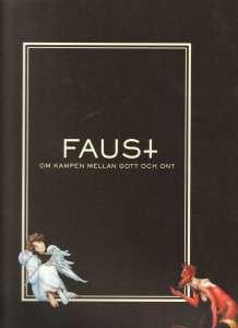 Faust fransk opera på Folkoperan