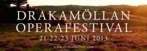 Drakamöllan operafestival 2013