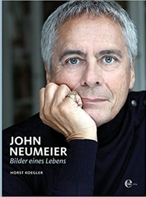 John Neumeier Bilder eines Lebens, von Horst Koegler