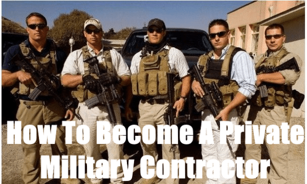 The Ultimate Guide To Becoming A Private Military Contractor