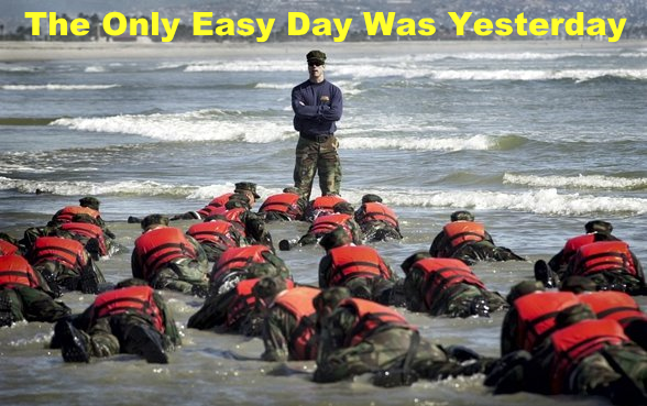 navy seals - the only easy day was yesterday