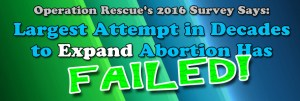 2016 Survey Says: Largest Attempt in Decades to Expand Abortion Has Failed